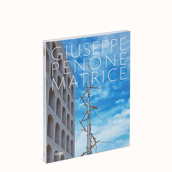 FENDI GIUSEPPE PENONE: MATRICE - Hardcover book in English. - view 1 small thumbnail