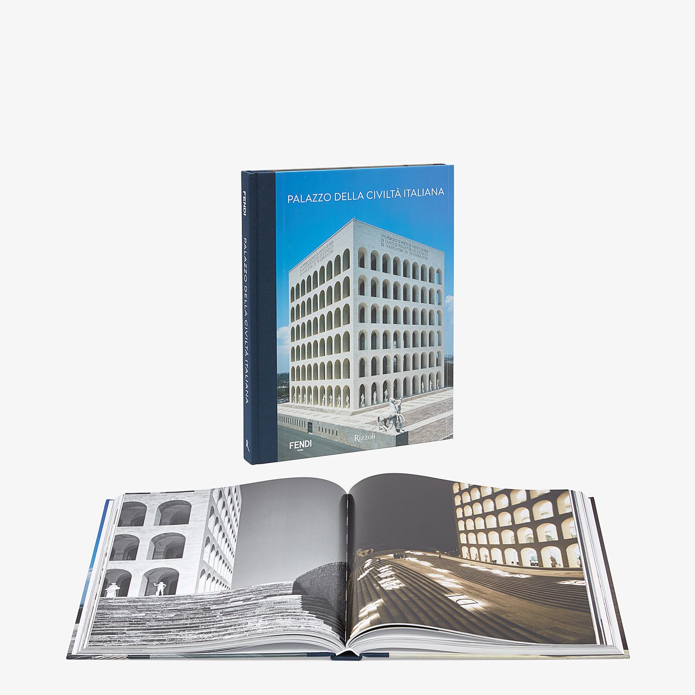 FENDI PALAZZO DELLA CIVILTÀ ITALIANA - Hardcover book available in Italian - view 2 detail